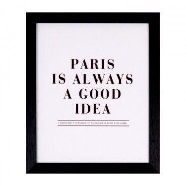 """Lamina con marco y frase """"Paris is always a good idea"""""""
