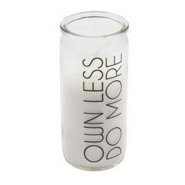 """Vela cristal """"Own less, do more""""."""