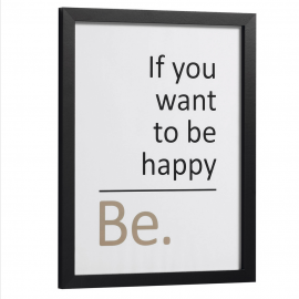 "Cuadro ""If you want to be happy, be""."